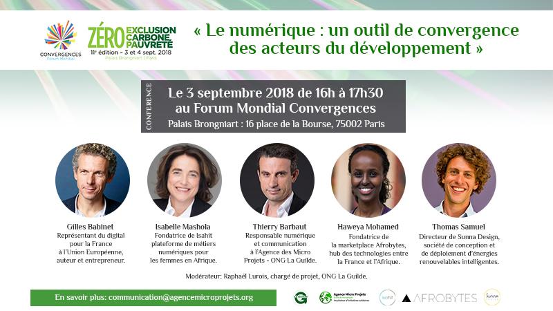 « Le numérique : un outil de convergence des acteurs du développement » Le 3 septembre 2018 de 16h à 17h30 au Forum Mondial Convergences
