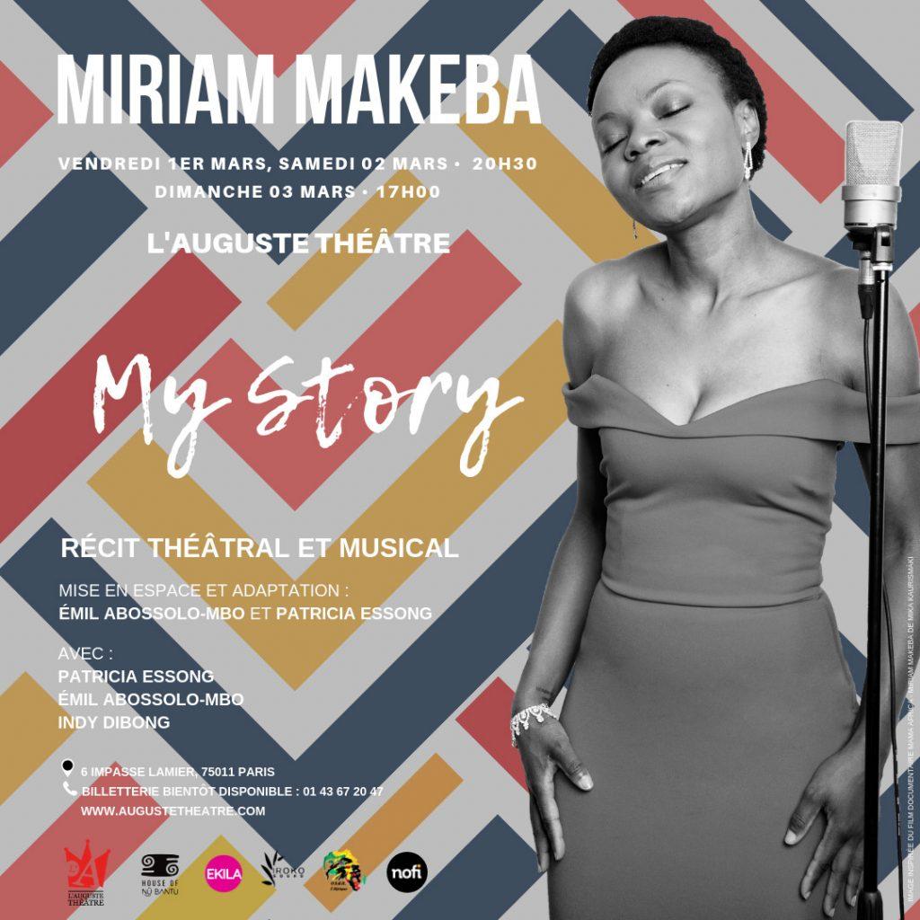 House Of Nü Bantu et L'Auguste Théâtre présentent Miriam Makeba : My Story, d'après l'autobiographie de l'artiste Miriam Makeba : Une voix pour l'Afrique.